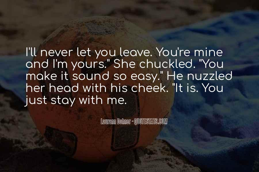 I'll Stay With You Quotes #301080