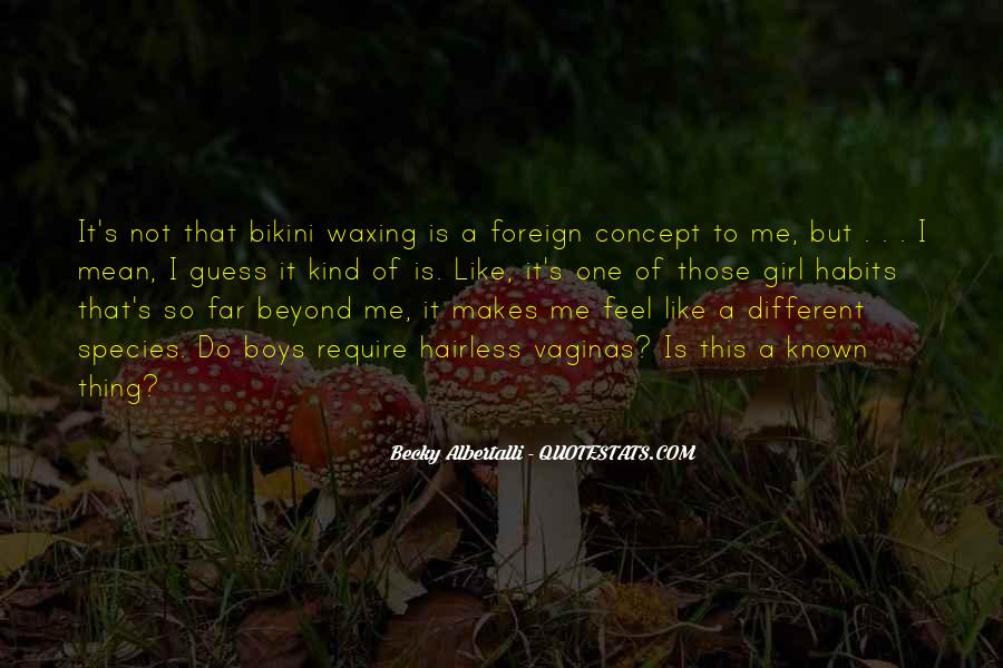 I'm A Different Kind Of Girl Quotes #293860