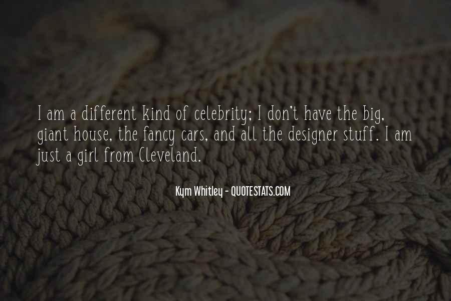 I'm A Different Kind Of Girl Quotes #331873