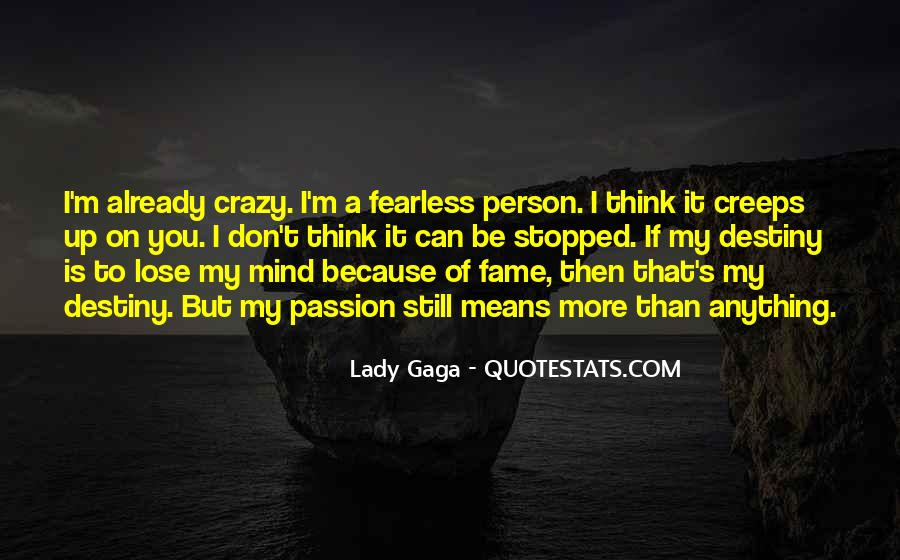 I'm A Lady But Quotes #1420118