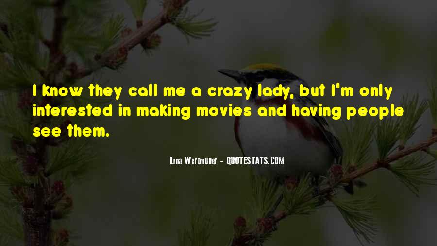 I'm A Lady But Quotes #1530984