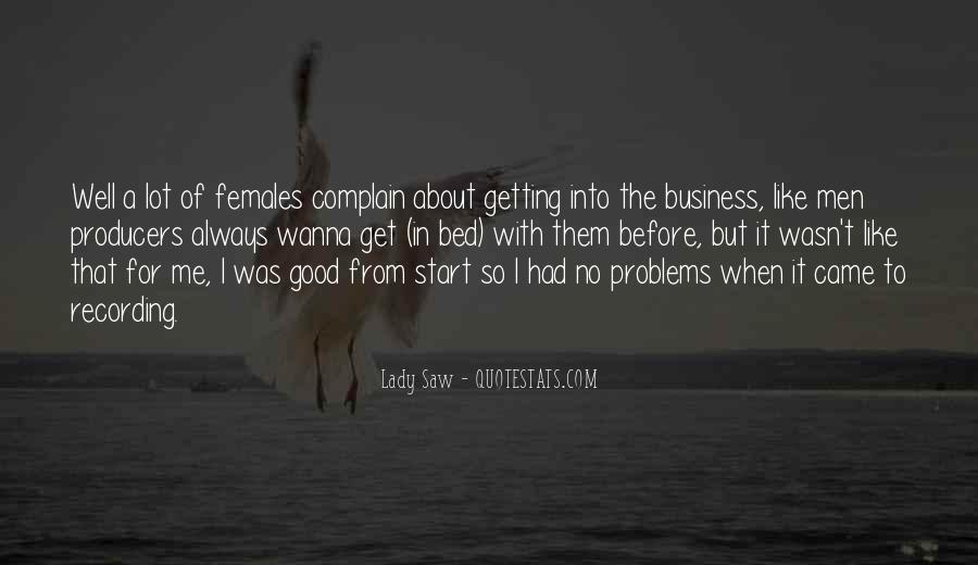 I'm A Lady But Quotes #200147