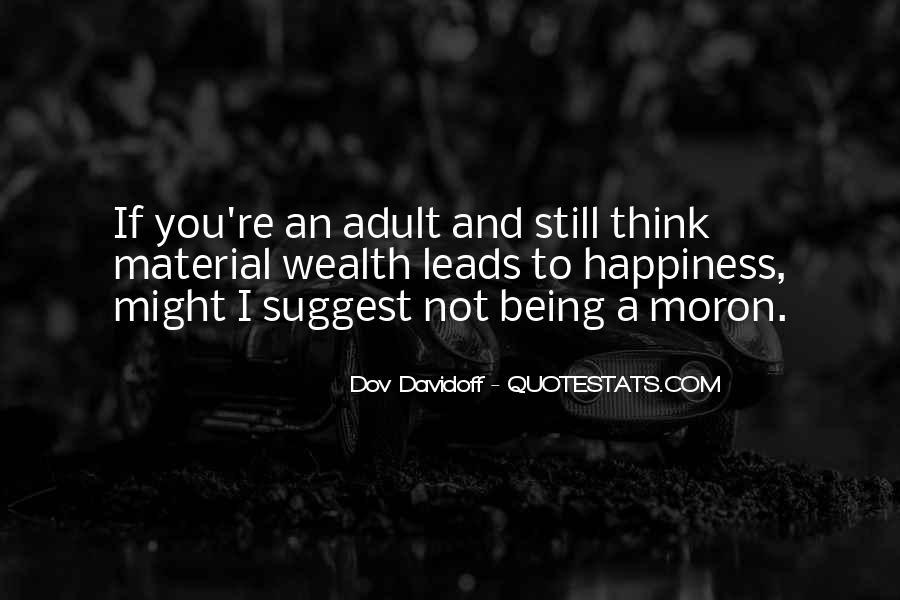 I'm A Moron Quotes #1208017