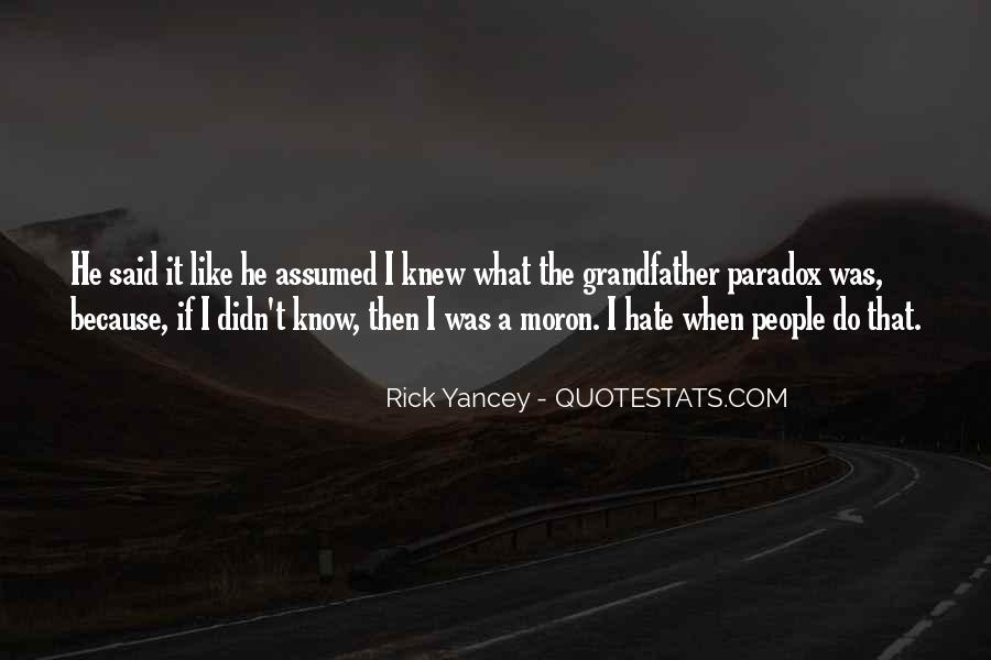 I'm A Moron Quotes #1294613