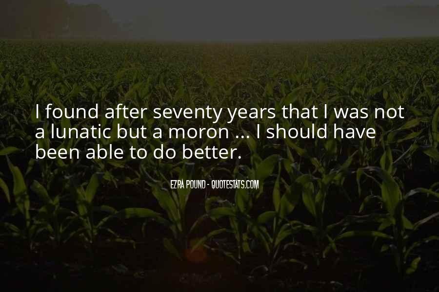 I'm A Moron Quotes #1457443