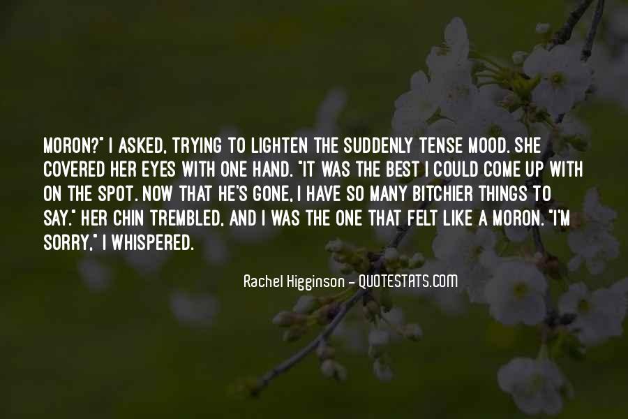 I'm A Moron Quotes #1482443