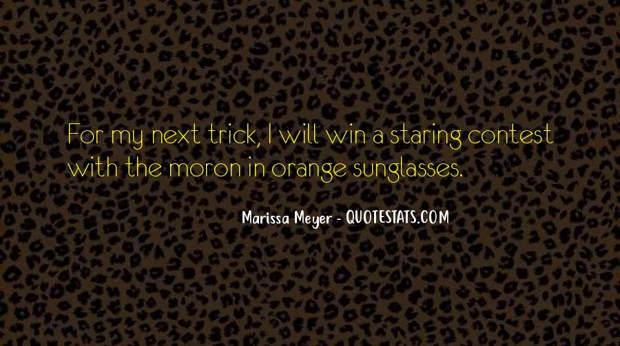I'm A Moron Quotes #1798110