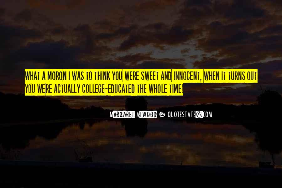 I'm A Moron Quotes #181562