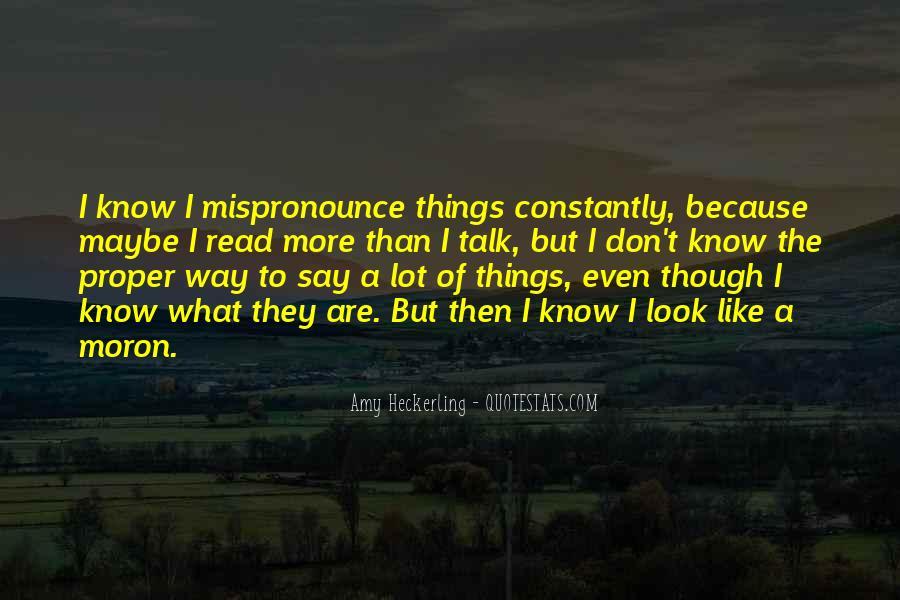 I'm A Moron Quotes #1817602
