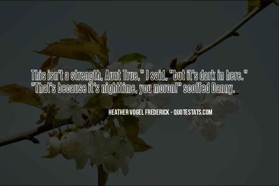 I'm A Moron Quotes #1857691
