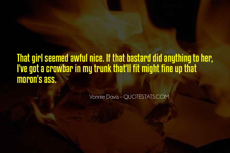 I'm A Moron Quotes #358482