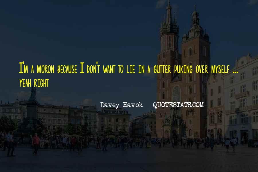 I'm A Moron Quotes #367808