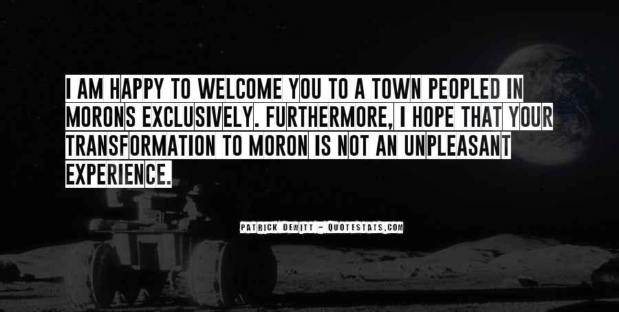 I'm A Moron Quotes #559341
