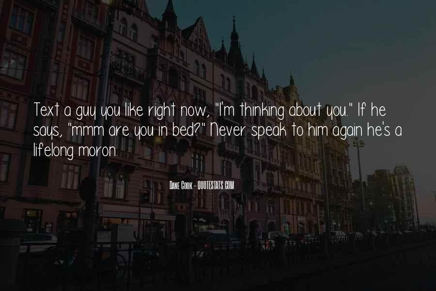 I'm A Moron Quotes #581549