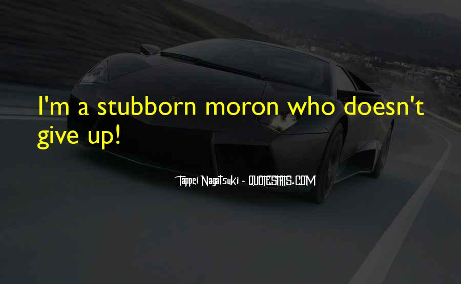 I'm A Moron Quotes #640548