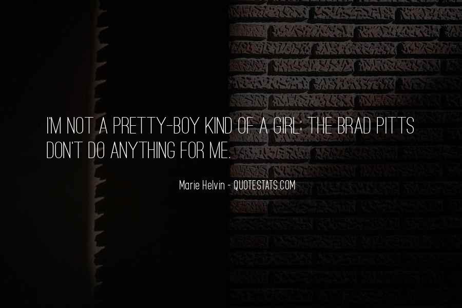 I'm A Pretty Girl Quotes #1178925