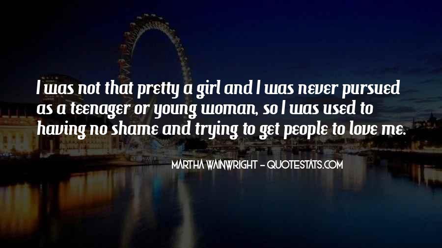 I'm A Pretty Girl Quotes #252043