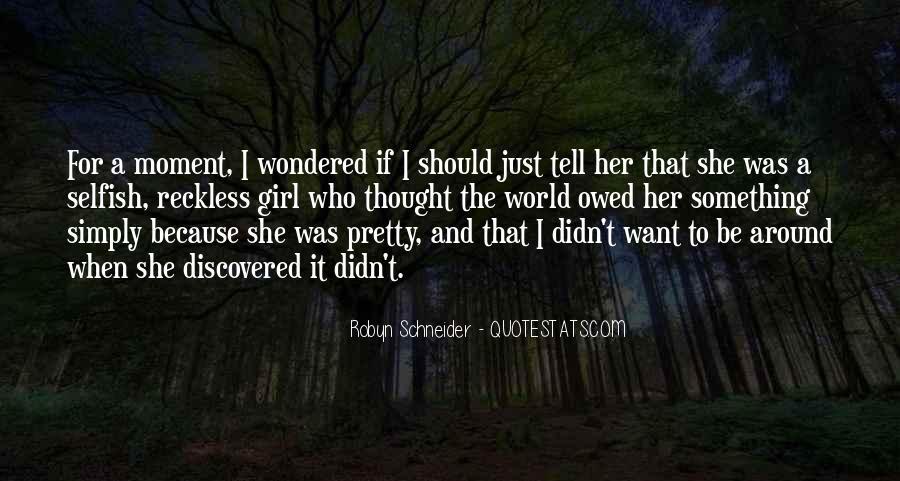 I'm A Pretty Girl Quotes #268009