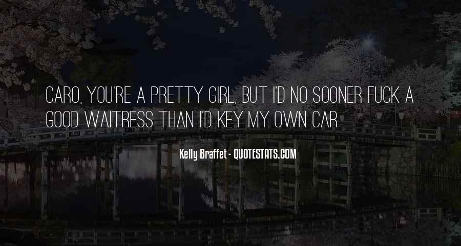 I'm A Pretty Girl Quotes #909277