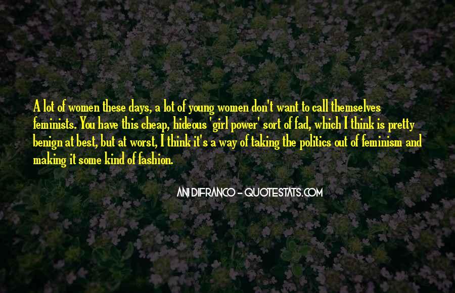 I'm A Pretty Girl Quotes #950414
