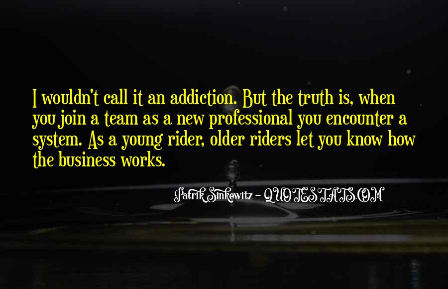 I'm A Rider Quotes #1119820