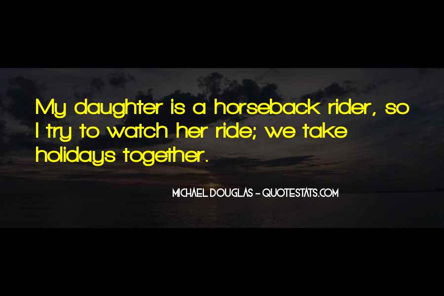 I'm A Rider Quotes #1405488