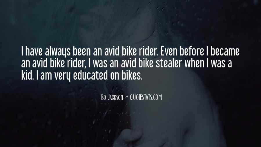 I'm A Rider Quotes #1679649
