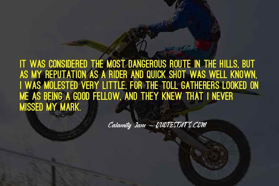 I'm A Rider Quotes #410114