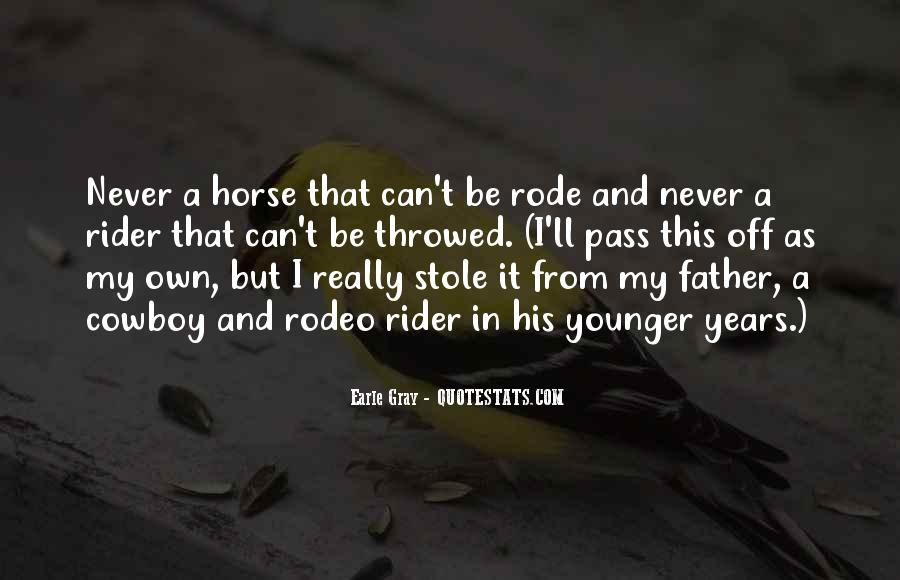 I'm A Rider Quotes #721609