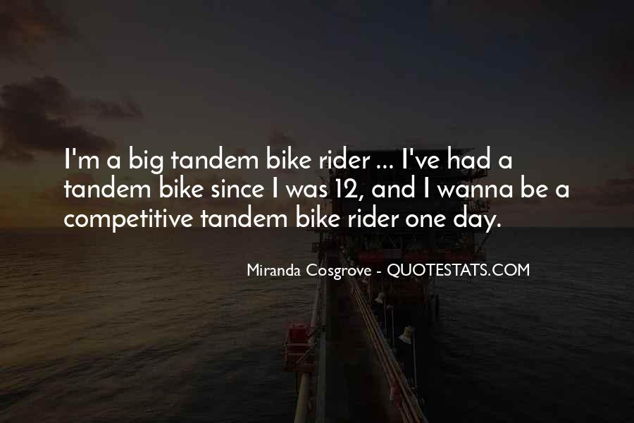 I'm A Rider Quotes #970109