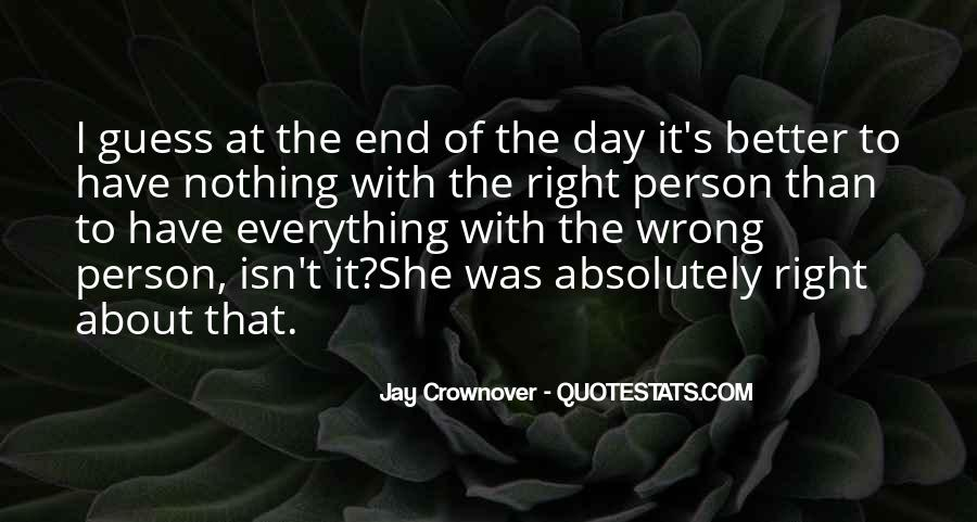 I'm Always Wrong Quotes #1065