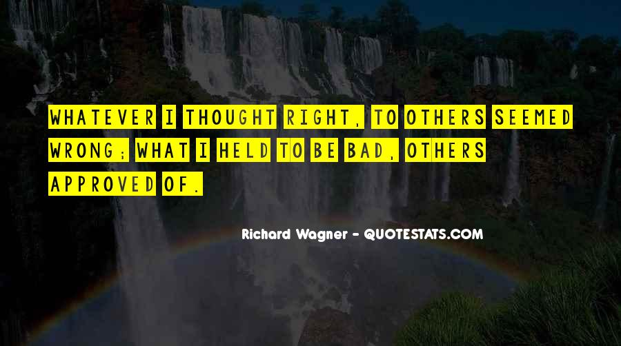 I'm Always Wrong Quotes #11970