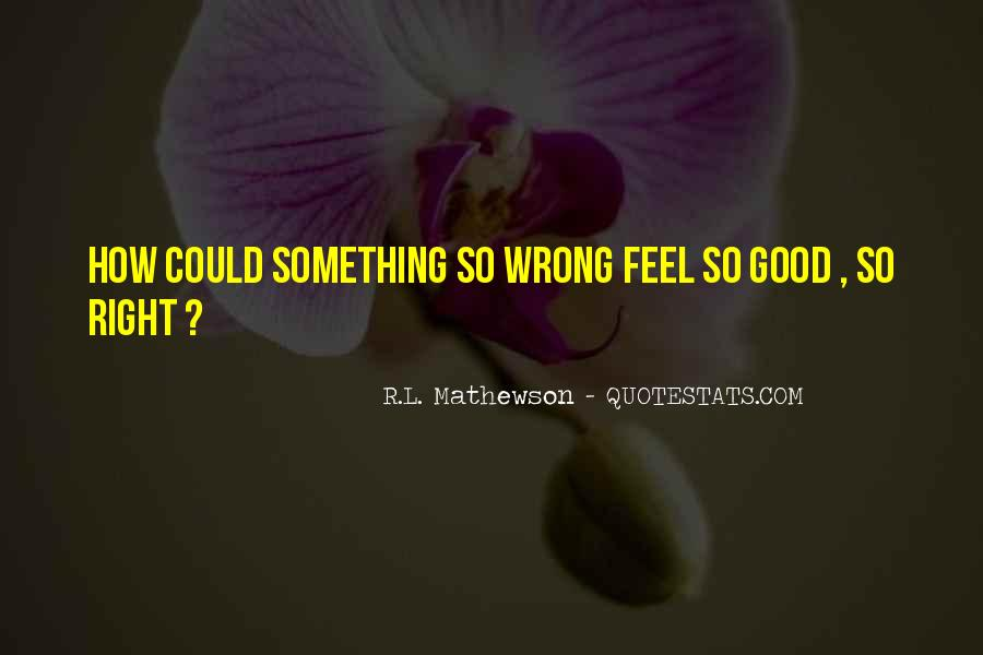 I'm Always Wrong Quotes #12144