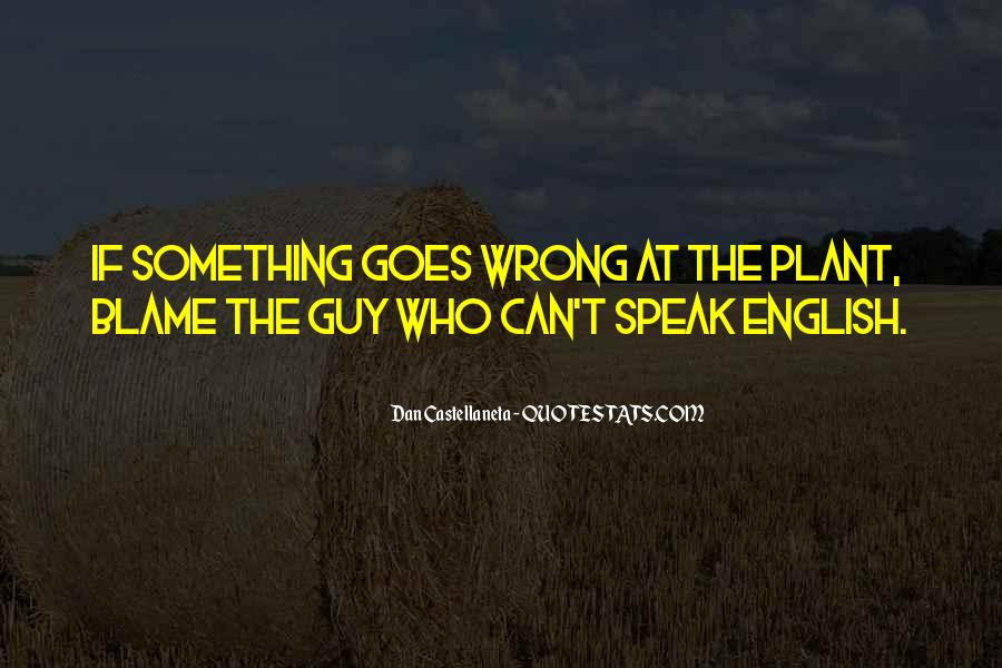I'm Always Wrong Quotes #1494