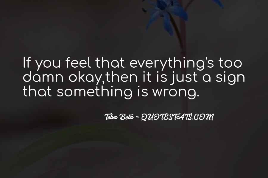 I'm Always Wrong Quotes #3429