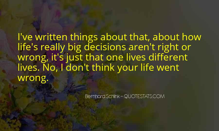 I'm Always Wrong Quotes #4714