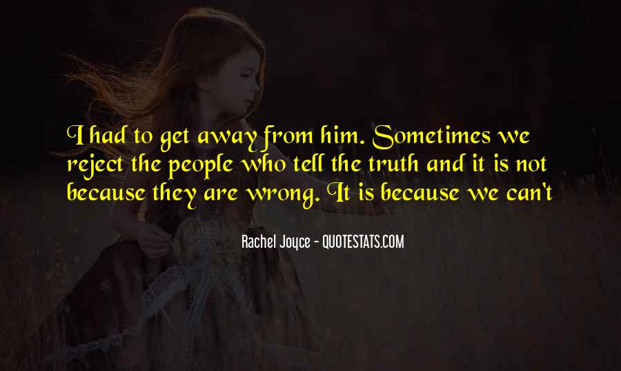 I'm Always Wrong Quotes #9248