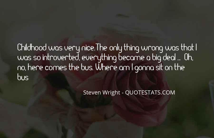 I'm Always Wrong Quotes #9423