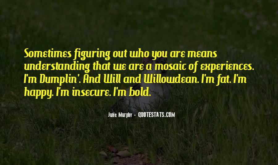 I'm Bold Quotes #1695579