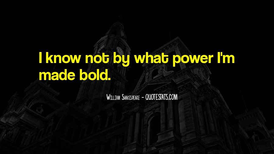 I'm Bold Quotes #1861161