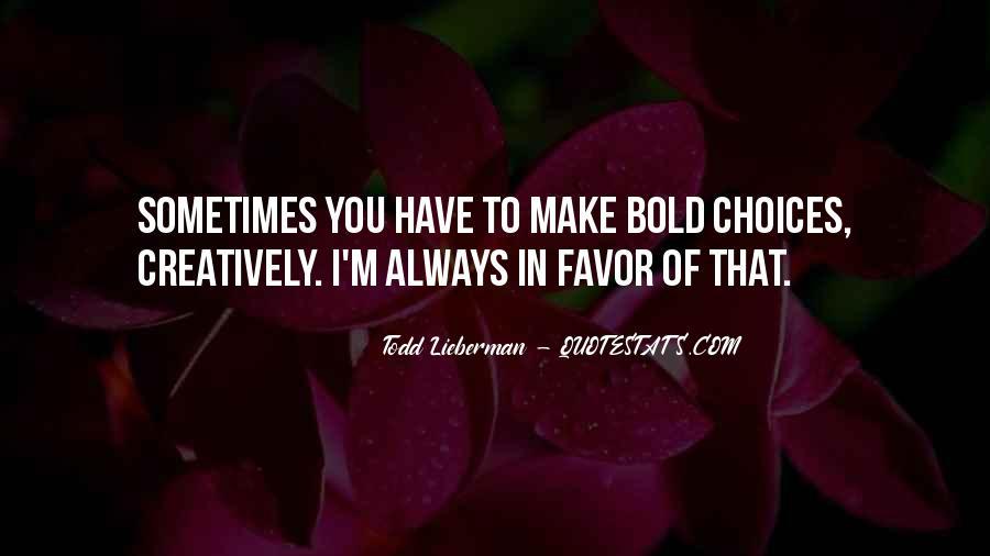 I'm Bold Quotes #1861688