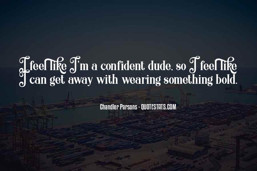 I'm Bold Quotes #27926