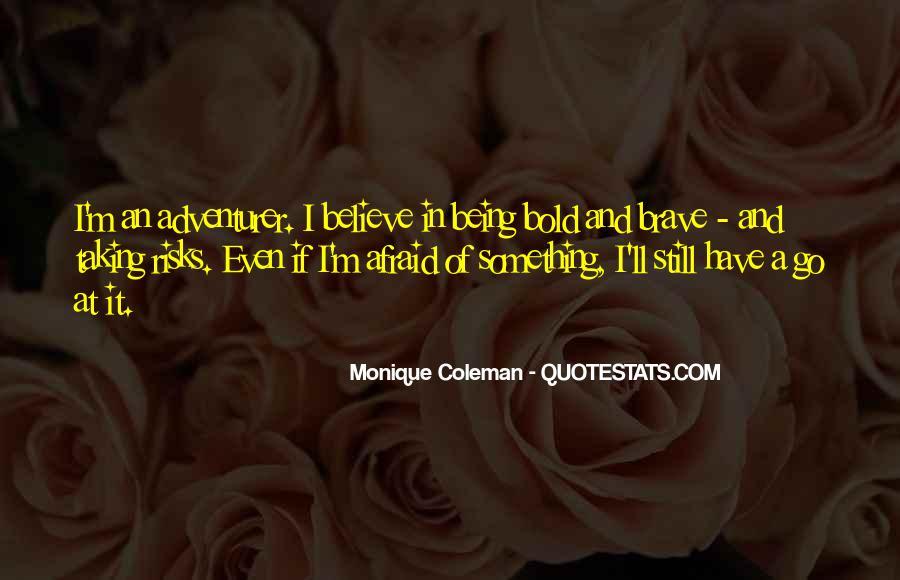 I'm Bold Quotes #319459