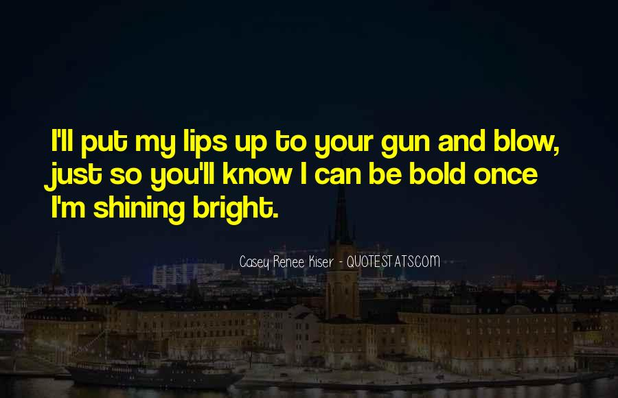 I'm Bold Quotes #531491