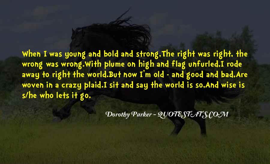 I'm Bold Quotes #709405
