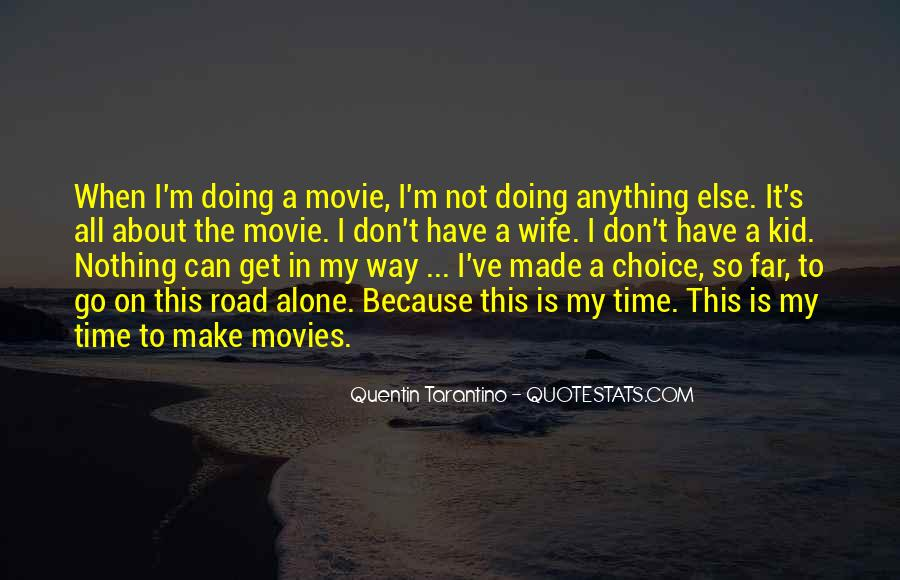 I'm Doing Nothing Quotes #1153598