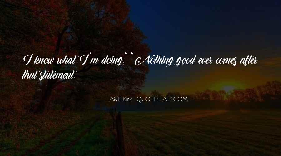 I'm Doing Nothing Quotes #1513761
