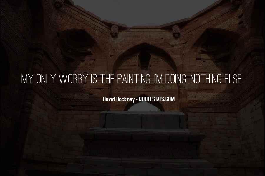 I'm Doing Nothing Quotes #1521237