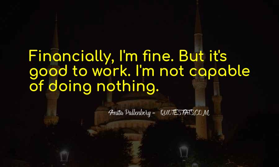 I'm Doing Nothing Quotes #1732884