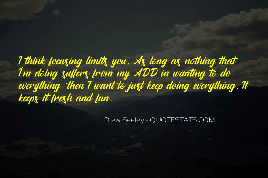 I'm Doing Nothing Quotes #211308